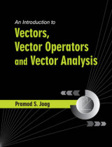 Omslag - An Introduction to Vectors, Vector Operators and Vector Analysis