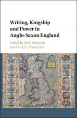 Omslag - Writing, Kingship and Power in Anglo-Saxon England
