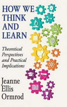 How We Think and Learn av Jeanne Ellis Ormrod (Innbundet)