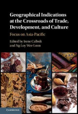 Omslag - Geographical Indications at the Crossroads of Trade, Development, and Culture