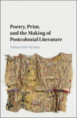 Omslag - Poetry, Print, and the Making of Postcolonial Literature