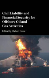 Omslag - Civil Liability and Financial Security for Offshore Oil and Gas Activities