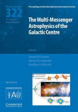 Omslag - The Multi-Messenger Astrophysics of the Galactic Centre (IAU S322)