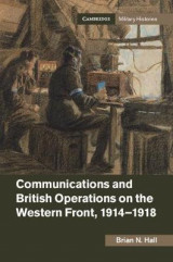 Omslag - Communications and British Operations on the Western Front, 1914-1918
