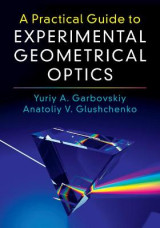 Omslag - A Practical Guide to Experimental Geometrical Optics