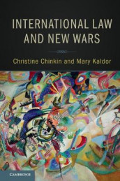 International Law and New Wars av Christine Chinkin og Mary Kaldor (Innbundet)
