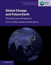 Global Change and Future Earth (Innbundet)