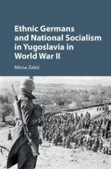 Omslag - Ethnic Germans and National Socialism in Yugoslavia in World War II