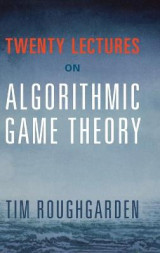 Omslag - Twenty Lectures on Algorithmic Game Theory