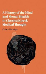 Omslag - A History of the Mind and Mental Health in Classical Greek Medical Thought