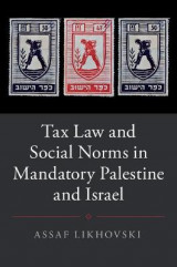 Omslag - Tax Law and Social Norms in Mandatory Palestine and Israel
