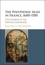 Omslag - The Polyphonic Mass in France, 1600-1780