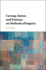 Omslag - Carnap, Quine, and Putnam on Methods of Inquiry