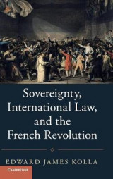 Omslag - Sovereignty, International Law, and the French Revolution
