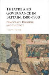 Omslag - Theatre and Governance in Britain, 1500-1900