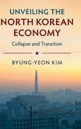 Omslag - Unveiling the North Korean Economy