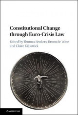 Omslag - Constitutional Change through Euro-Crisis Law