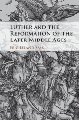 Omslag - Luther and the Reformation of the Later Middle Ages