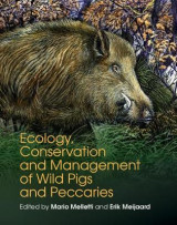 Omslag - Ecology, Conservation and Management of Wild Pigs and Peccaries