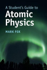 Omslag - A Student's Guide to Atomic Physics