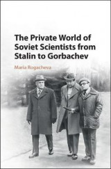 Omslag - The Private World of Soviet Scientists from Stalin to Gorbachev