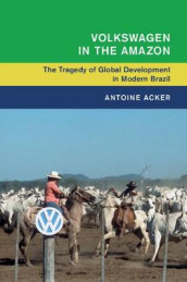 Volkswagen in the Amazon av Antoine Acker (Innbundet)