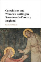 Omslag - Catechisms and Women's Writing in Seventeenth-Century England
