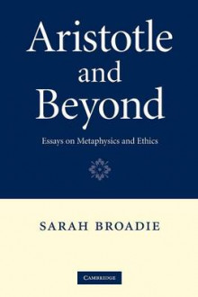 Aristotle and Beyond av Sarah Broadie (Heftet)