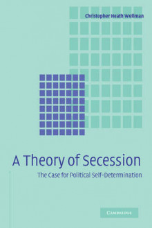 A Theory of Secession av Christopher Heath Wellman (Heftet)