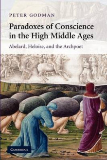 Paradoxes of Conscience in the High Middle Ages av Peter Godman (Heftet)