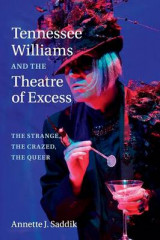Omslag - Tennessee Williams and the Theatre of Excess