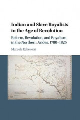 Omslag - Indian and Slave Royalists in the Age of Revolution