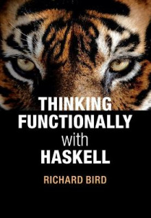 Thinking Functionally with Haskell av Richard Bird (Heftet)
