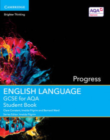 GCSE English Language for AQA Progress Student Book av Clare Constant, Imelda Pilgrim og Bernard Ward (Heftet)