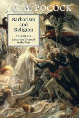 Omslag - Barbarism and Religion: Volume 6, Barbarism: Triumph in the West