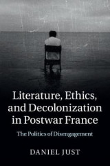 Omslag - Literature, Ethics, and Decolonization in Postwar France