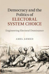 Omslag - Democracy and the Politics of Electoral System Choice