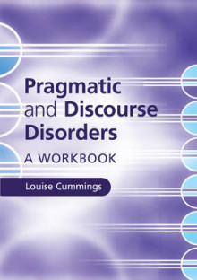 Pragmatic and Discourse Disorders av Louise Cummings (Heftet)