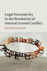 Omslag - Legal Normativity in the Resolution of Internal Armed Conflict