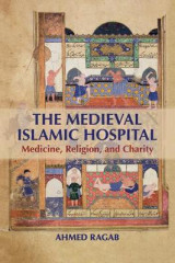 Omslag - The Medieval Islamic Hospital