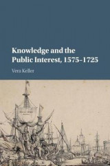 Omslag - Knowledge and the Public Interest, 1575-1725