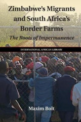 Omslag - Zimbabwe's Migrants and South Africa's Border Farms