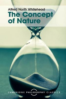 The Concept of Nature av Alfred North Whitehead (Heftet)