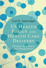 Omslag - US Health Policy and Health Care Delivery