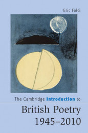 The Cambridge Introduction to British Poetry, 1945-2010 av Eric Falci (Heftet)