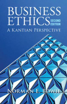Business Ethics: A Kantian Perspective av Professor Norman E. Bowie (Heftet)