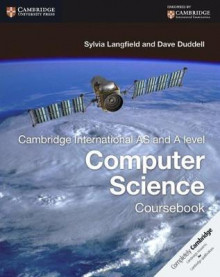 Cambridge International AS and A Level Computer Science Coursebook av Sylvia Langfield og Dave Duddell (Heftet)