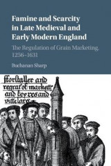 Omslag - Famine and Scarcity in Late Medieval and Early Modern England