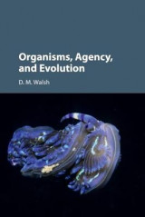 Omslag - Organisms, Agency, and Evolution