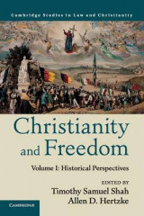 Omslag - Christianity and Freedom: Volume 1, Historical Perspectives